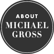 About Michael Gross